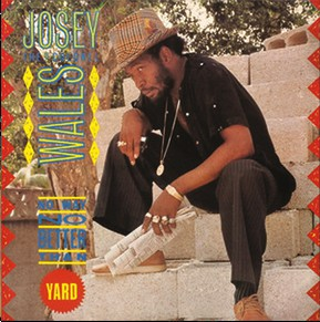 JOSEY WALES - NO BETTER THAN THE YARD LP