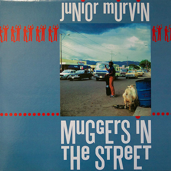 JUNIOR MURVIN - MUGGERS IN THE STREETS LP