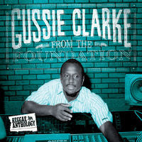 GUSSIE CLARKE - FROM THE FOUNDATION LP