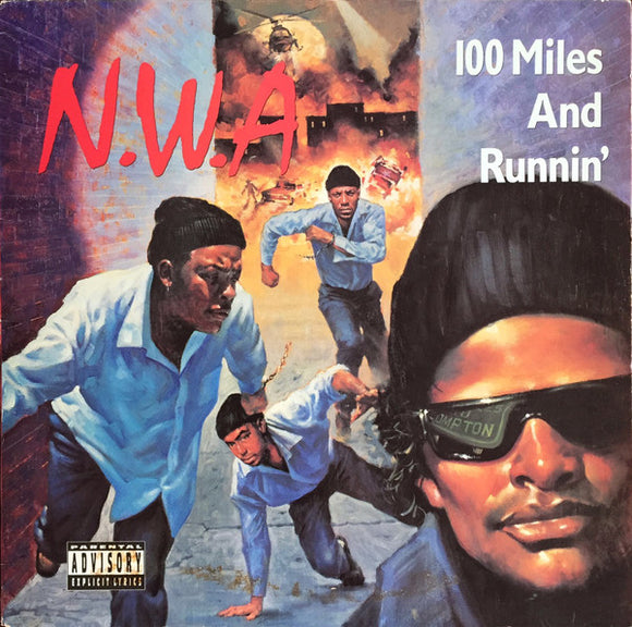 N.W.A - 100 MILES AND RUNNIN Vinyl LP