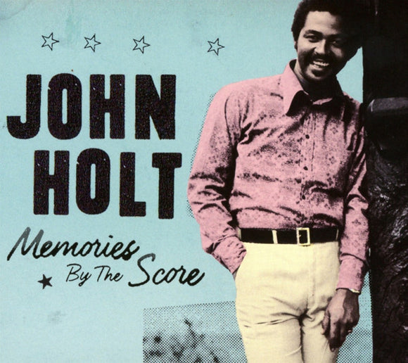 JOHN HOLT - MEMORIES BY THE SCORE LP