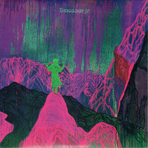 DINOSAUR JR - GIVE A GLIMPSE OF WHAT YER NOT LP