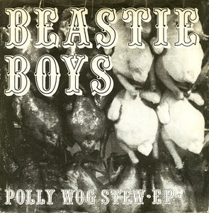 BEASTIE BOYS - POLLY WOG STEW 12""