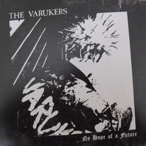 VARUKERS - NO HOPE FOR A FUTURE 7""