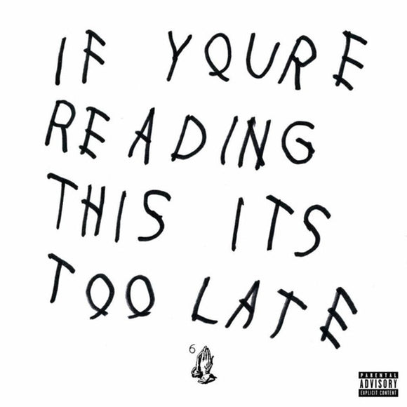 DRAKE - IF YOU'RE READING THIS IT'S TOO LATE LP