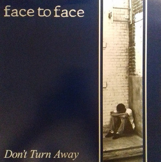 FACE TO FACE - DONT TURN AWAY LP