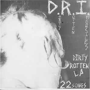 D.R.I. - DIRTY ROTTEN Vinyl LP