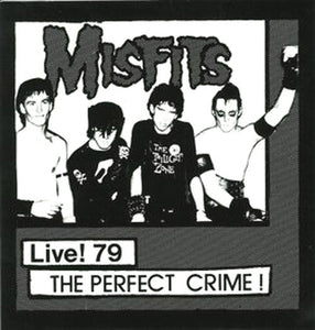 MISFITS - LIVE! 79 THE PERFECT CRIME Vinyl 7""