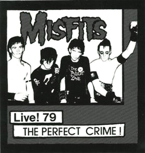 MISFITS - LIVE! 79 THE PERFECT CRIME Vinyl 7