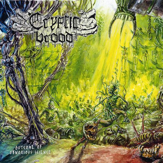 CRYPTIC BROOD - OUTCOME OF OBNOXIOUS SCIENCE Vinyl LP