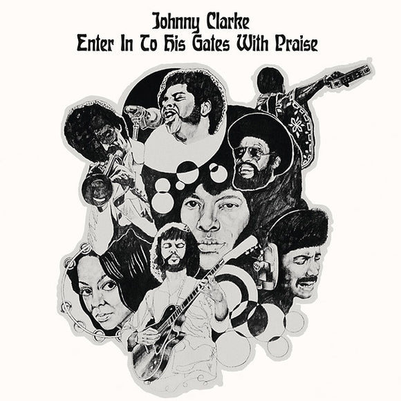 JOHNNY CLARKE - ENTER IN TO HIS GATES WITH PRAISE Vinyl LP