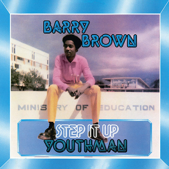 BARRY BROWN - STEP IT UP YOUTHMAN Vinyl LP