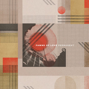 FAWNS OF LOVE - PERMANENT LP