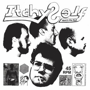 ITCHY SELF - HERE'S THE RUB Vinyl 12""