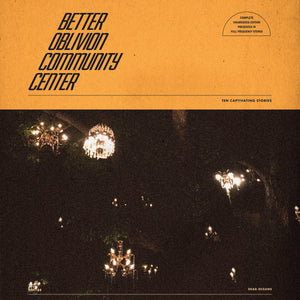 BETTER OBLIVION COMMUNITY CENTER - S/T LP (Orange Vinyl)