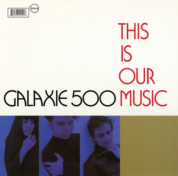 GALAXIE 500 - THIS IS OUR MUSIC Vinyl LP