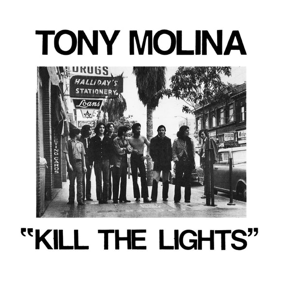 TONY MOLINA - KILL THE LIGHTS Vinyl LP