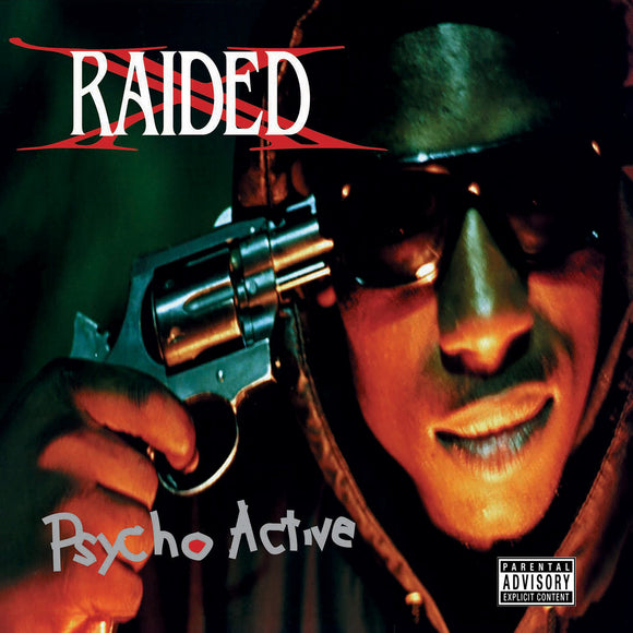 X-RAIDED - PSYCHO ACTIVE Vinyl LP