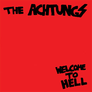 ACHTUNGS - WELCOME TO HELL LP