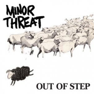 MINOR THREAT - OUT OF STEP Vinyl LP