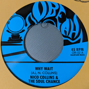 THE SOUL CHANCE - WHY WAIT / WAITING IN THE PARK 7""