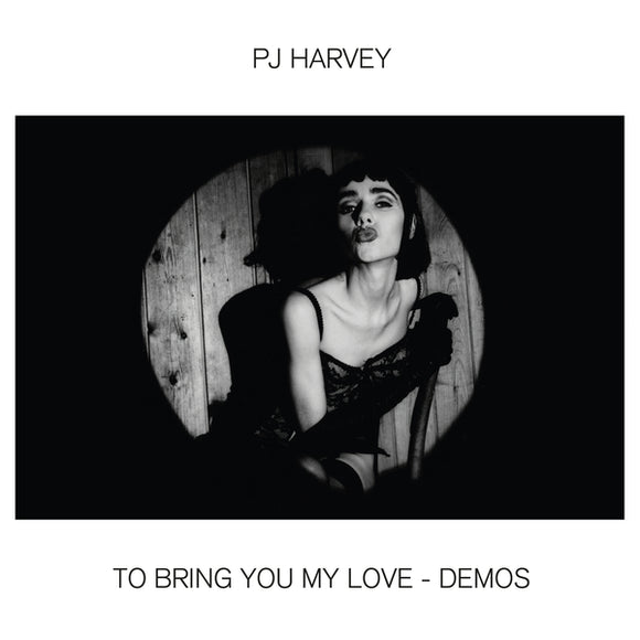 PJ HARVEY - TO BRING YOU MY LOVE DEMOS Vinyl LP