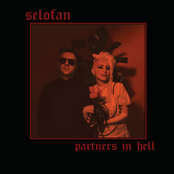 SELOFAN - PARTNERS IN HELL Color Vinyl LP