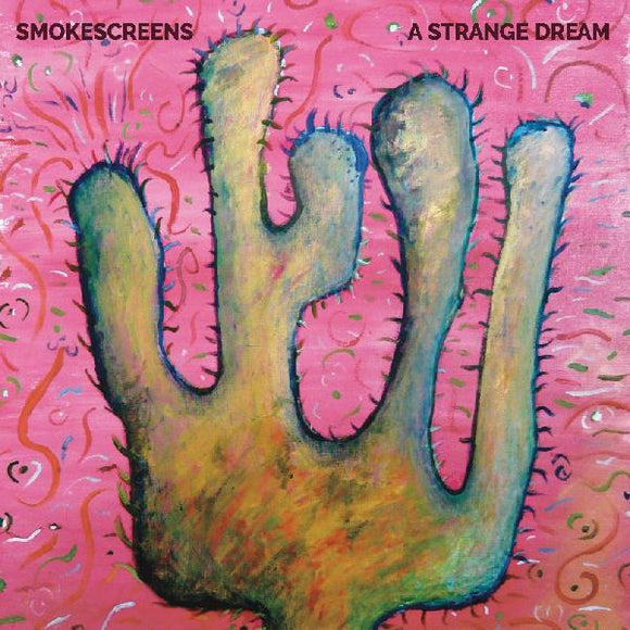 SMOKESCREENS - A STRANGE DREAM Vinyl LP