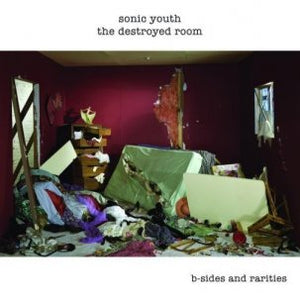 SONIC YOUTH - THE DESTROYED ROOM B-SIDES & RARITIES Vinyl 2xLP