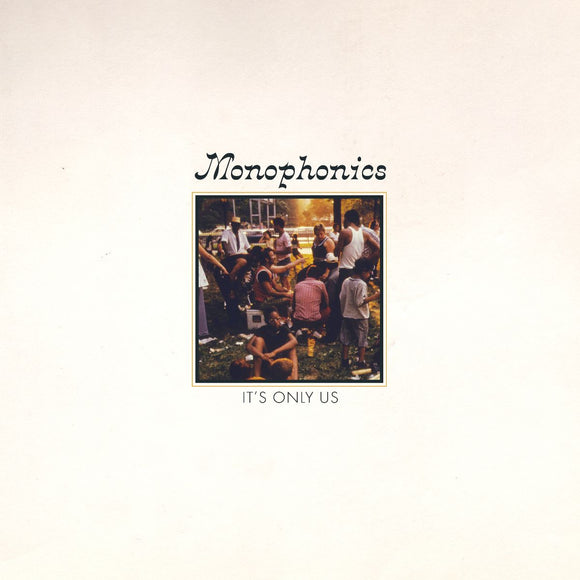 MONOPHONICS - IT'S ONLY US LP (COLOR)