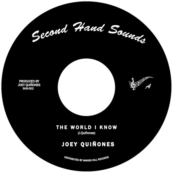JOEY QUINONES - THE WORLD I KNOW Vinyl 7