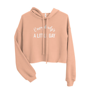 Everybody's A Little Gay Crop Hoodie
