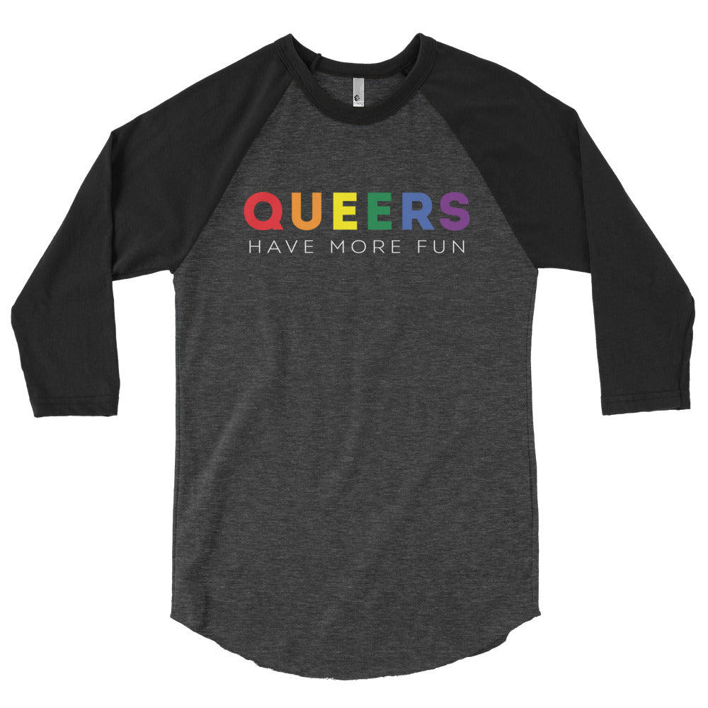 Queers Have More Fun Baseball Tee