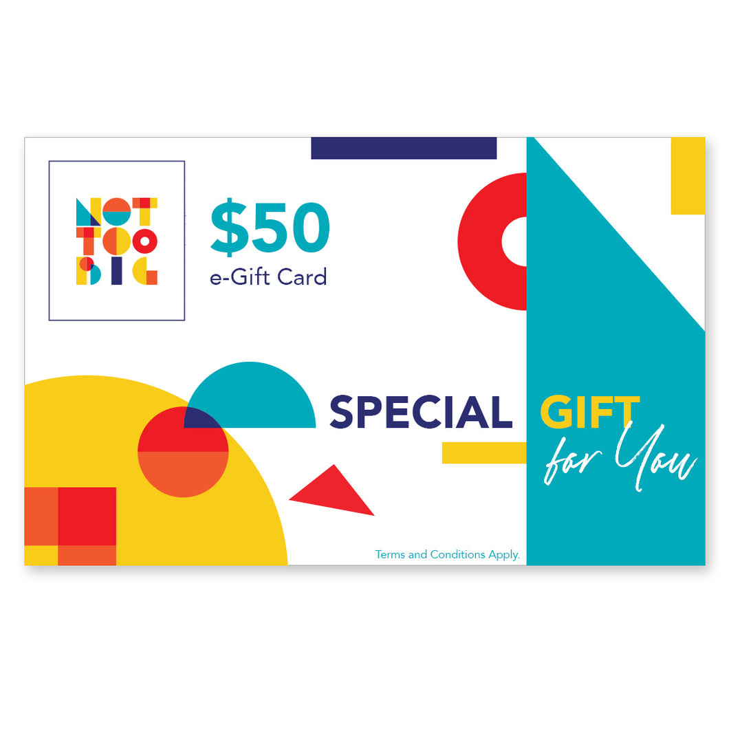 Not Too Big e-Gift Cards