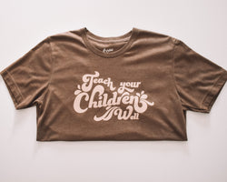 Teach Your Children Tee (1861864849498)