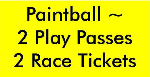 Paintball - Two Play Passes & Two Race Tickets