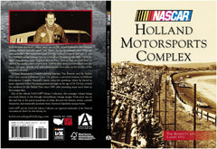 NEW BOOK! History of NASCAR Holland International Speedway