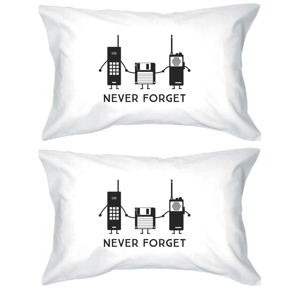 Never Forget White Pillowcases