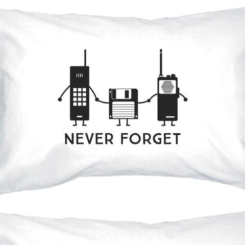 Image of Never Forget White Pillowcases