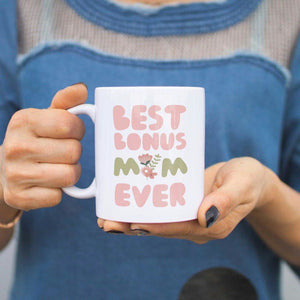 Best Bonus Mom Ever Flower Mug Mothers Day Gift For Stepmom or Godmother - Apparel & Accessories
