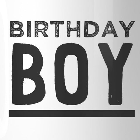 Image of Birthday Boy White Mug - Apparel & Accessories