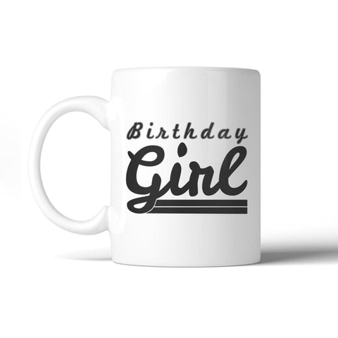 Image of Birthday Girl White Mug - Apparel & Accessories