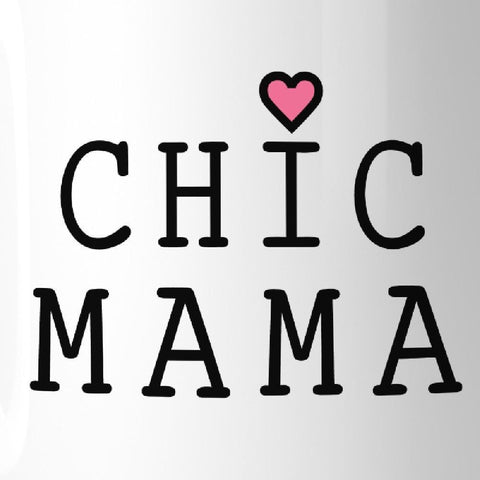 Image of Chic Mama Cute Graphic Coffee Mug Unique Mothers Day Gift Ideas - Apparel & Accessories