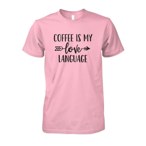 Image of Coffee Is My Love Language Tee - Light Pink / S / Unisex Cotton Tee - Short Sleeves