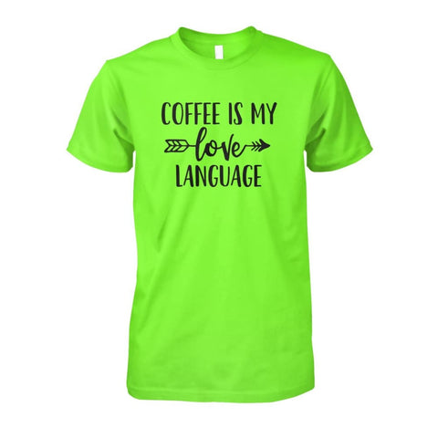 Image of Coffee Is My Love Language Tee - Lime / S / Unisex Cotton Tee - Short Sleeves