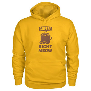 Coffee Right Meow Hoodie - Gold / S - Hoodies