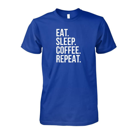 Image of Eat Sleep Coffee Repeat Tee - Royal / S - Short Sleeves