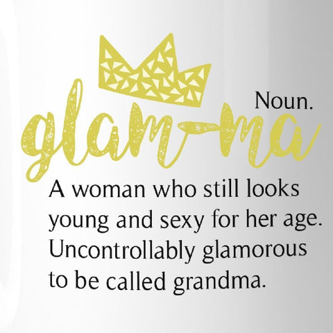 Image of Glam-Ma Glamorous Cute Mug Microwave Dishwasher Safe Gift For Wife - Apparel & Accessories