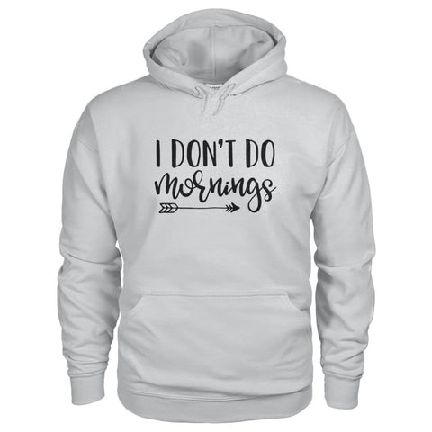 Image of I Dont Do Mornings Hoodie - Ash Grey / S - Hoodies