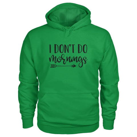 Image of I Dont Do Mornings Hoodie - Irish Green / S - Hoodies